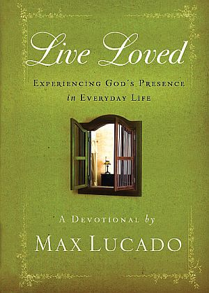 Book Review - Live Loved (Max Lucado)