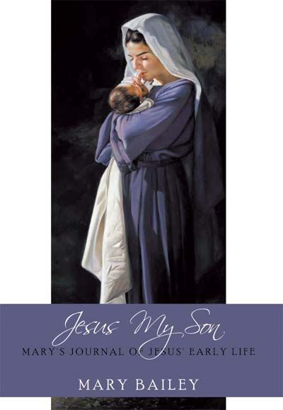Jesus My Son (Mary Bailey)