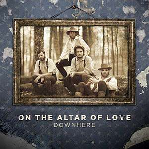 Music Review - Downhere (On the Altar of Love)