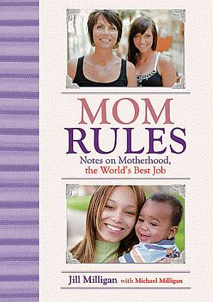 Book Review - Mom Rules (Jill Milligan)