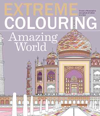Extreme Colouring- Amazing World